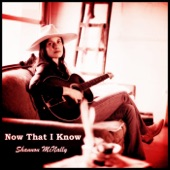 Shannon McNally - Now That I Know