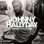 Mon pays c'est l'amour - Johnny Hallyday