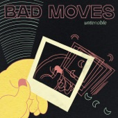 Bad Moves - End of Time