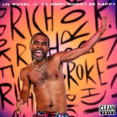 Lil Duval - Don't Worry Be Happy feat. T.I.