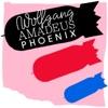 Wolfgang Amadeus Phoenix - EP