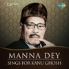 Manna Dey Sings for Kanu Ghosh Single