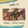 Edurne & Efecto Pasillo - Como Tú portada