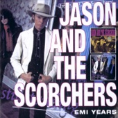 Jason & The Scorchers - Crashin' Down