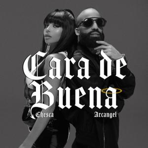 Chesca & Arcángel - Cara de Buena