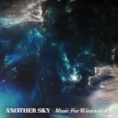 Music For Winter Vol. I EP - Another Sky