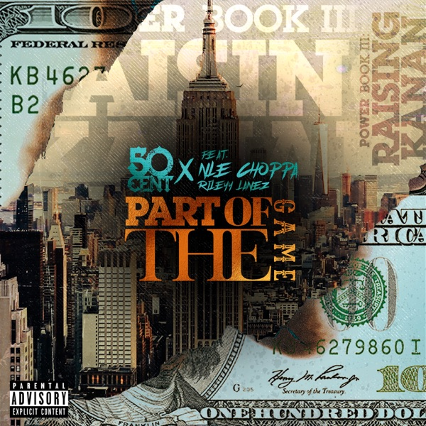 Part Of The Game (feat. NLE Choppa & Rileyy Lanez) - Single