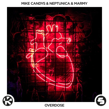 Mike Candys, Neptunica & Marmy – Overdose – Single