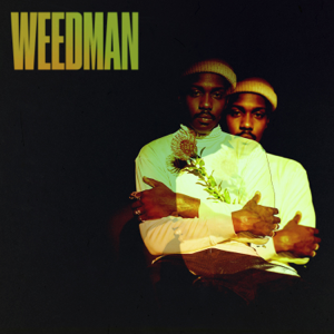Channel Tres - Weedman