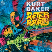Kurt Baker - She Don't Really Love You, Dude