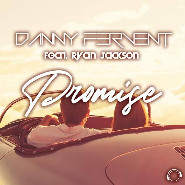 Danny Fervent feat. Ryan Jackson - Promise