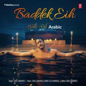 Baddek Eih (Binte Dil Arabic)