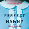 Leïla Slimani - The Perfect Nanny: A Novel (Unabridged)  artwork
