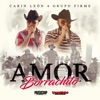 Amor Borrachito - Single