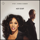 Hot Stuff - Kygo & Donna Summer
