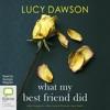 What My Best Friend Did (Unabridged) AudioBook Download