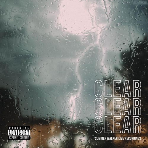 Summer Walker - CLEAR - EP