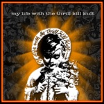 My Life With the Thrill Kill Kult - Devil Bunnies