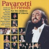 Pavarotti & Friends for the Children of Liberia, Luciano Pavarotti