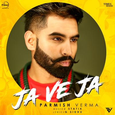 Ja Ve Ja - Parmish Verma