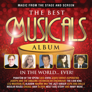 Various Artists - The Best Musicals Album In the World...Ever