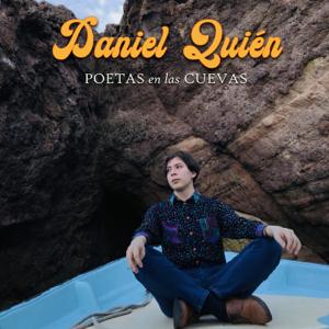 Daniel Quién - Poetas En Las Cuevas
