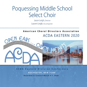 Poquessing Middle School Select Choir, Jason Leigh, Lauren Leigh & Bella Paglaiccetti - Waving through a Window (Live)