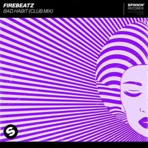 Firebeatz - Bad Habit (Club Mix)