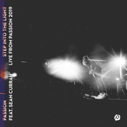 Step Into the Light (feat. Sean Curran) [Live from Passion 2019] - Passion - Passion