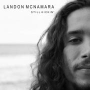 Still Kickin' - Landon McNamara - Landon McNamara