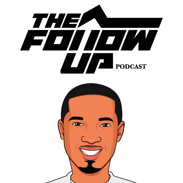 The Follow UP Podcast