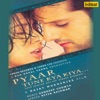 Pyaar Tune Kya Kiya Original Motion Picture Soundtrack