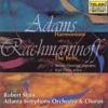 Adams Harmonium Rachmaninoff The Bells