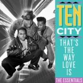 Ten City - That's the Way Love Is (Underground Mix)