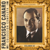 Colección Completa, Vol. 92 (Remasterizado) - Francisco Canaro