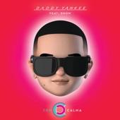 Daddy Yankee - Con Calma feat. Snow
