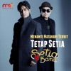 Tetap Setia - Single