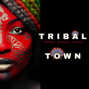 Tribal Town - Tribal House Music - Various Artists - Various Artists