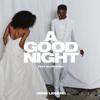 John Legend & BloodPop® - A Good Night artwork