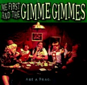 Me First and the Gimme Gimmes - Don't Cry For Me Argentina