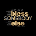 Bless Somebody Else (Dorothy's Song) - Single