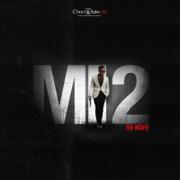 MI 2: The Movie - M.I Abaga