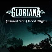 Gloriana - (Kissed You) Good Night
