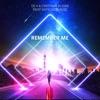 Remember Me (feat. Katiuscia Ruiz) - Single