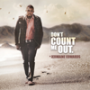 Dont Count Me Out - Jermaine Edwards