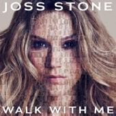 Joss Stone - Walk With Me