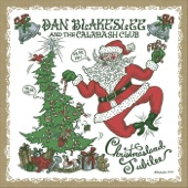 Dan Blakeslee and the Calabash Club - Rockin' Around the Christmas Tree