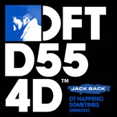 Jack Back - (It Happens) Sometimes (David Penn Extended Remix)
