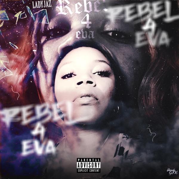 Rebel 4Eva - Single