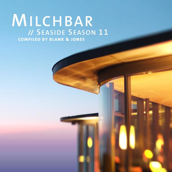 U201eMilchbar Seaside Season 11u201c Von Blank U0026 Jones Bei Apple Music